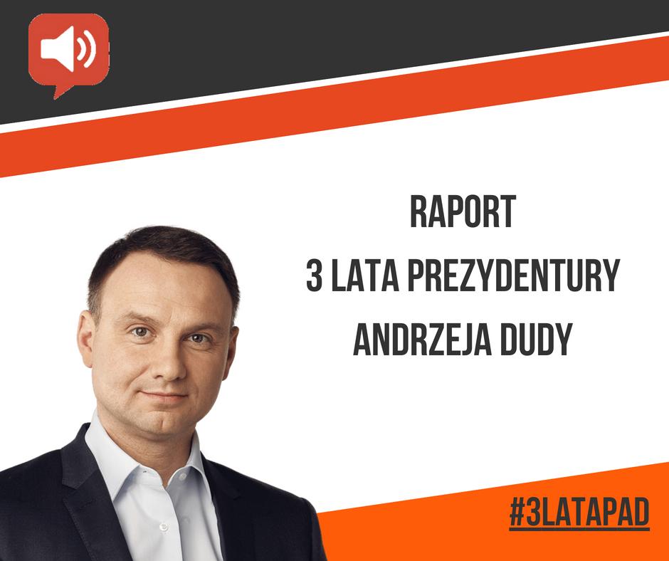 3 lata prezydentury Andrzeja Dudy