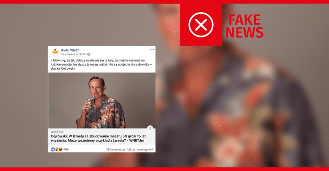 Wojciech Cejrowski rozpowszechnił fake newsa. Izrael nie zakazał budowania masztów 5G