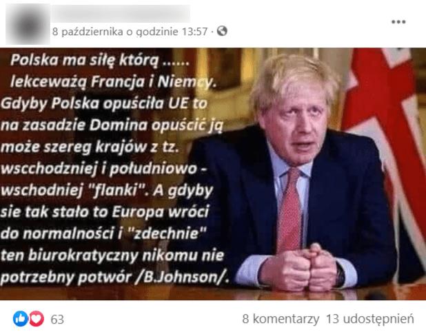 """Zdjęcie B. Johnsona iopis """"Polska ma siłę, którą… lekceważą Francja iNiemcy. Gdyby Polska opuściła UE to nazasadzie domina opuścić ją może szereg krajów ztz. wschodniej ipołudniowo-wschodniej """"flanki"""". Agdyby się tak stało to Europa wróci donormalności i""""zdechnie"""" ten biurokratyczny nikomu nie potrzeby potwór."""""""