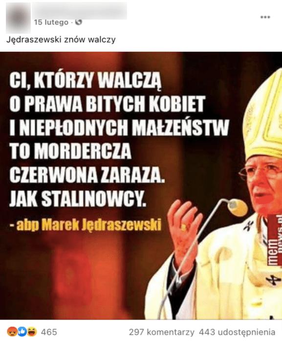Analizowany post naFacebooku. Nazdjęciu cytat izdjęcie abp. Marka Jędraszewskiego.