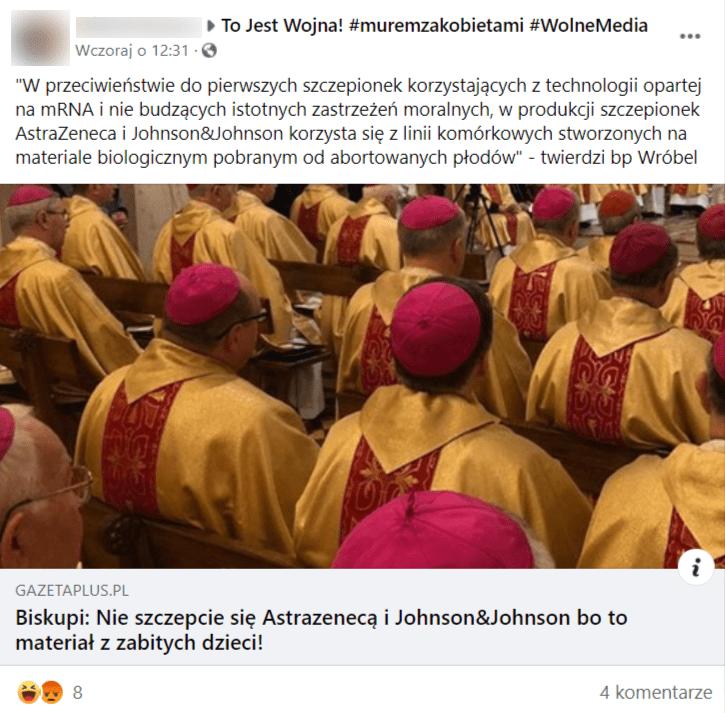 """Zrzut ekranu postu naFacebooku przedstawiający wpis natemat wykorzystywania linii komórkowych wszczepionkach przeciw COVID-19. Jak głosi tytuł udostępnionego tekstu biskupi mieli powiedzieć rzekomo, że""""Nie szczepcie się Astrazenecą iJohnson&Johnosn boto materiał zzabitych dzieci!"""". Naokładce artykułu widać duchownych siedzących wkościele."""