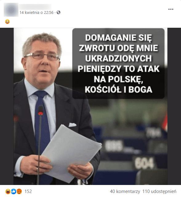 Zrzut ekranu posta naFacebooku. Doposta dołączono zdjęcie europosła Ryszarda Czarneckiego, który ubrany wgarnitur przemawia, stojąc przed mikrofonem itrzymając wrękach kartki. Obokjego wizerunku jest jego rzekomy cytat. Naposta zareagowało ponad 150 osób, udostępniono go 110 razy, zamieszczono 40 komentarzy.