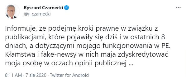 """Zrzut ekranu tweeta Ryszarda Czarneckiego otreści: """"Informuje, ze podejmę kroki prawne wzwiązku zpublikacjami, które pojawiły się dziś iw ostatnich 8 dniach, adotyczącymi mojego funkcjonowania wPE. Kłamstwa ifake-newsy wnich maja zdyskredytować moja osobę woczach opinii publicznej …"""""""