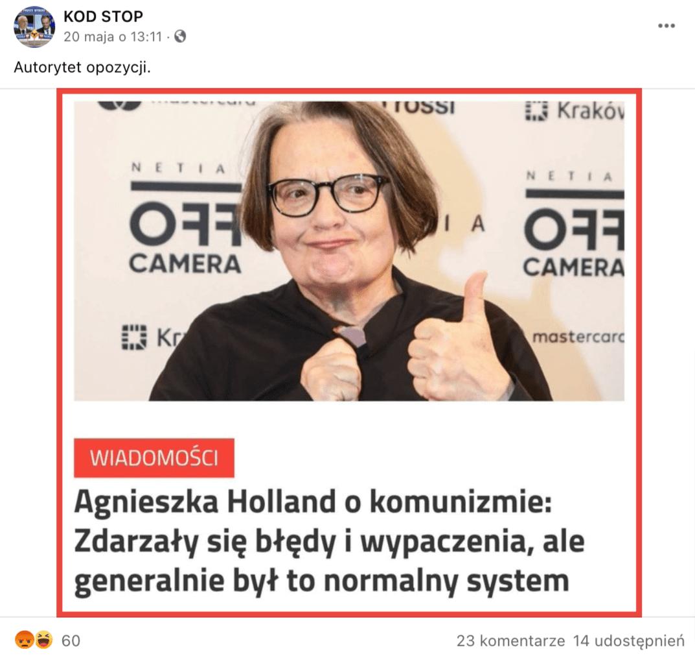 """Zrzut ekranu posta, który opublikowany został naprofilu facebookowym """"KOD STOP"""" - wczerwonej ramce zdjęcie Agnieszki Holland, podzdjęciem oznaczony naczerwono napis """"Wiadomości"""", apod nim wspomniany rzekomy cytat."""