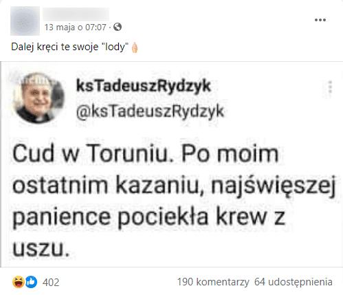 Zrzut ekranu posta naFacebooku. Post przedstawia screena tweeta, pochodzącego zsatyrycznego konta @ksTadeuszRydzyk. Naposta zareagowało ponad 400 osób, zamieszczono 190 komentarzy iudostępniono 64 razy.