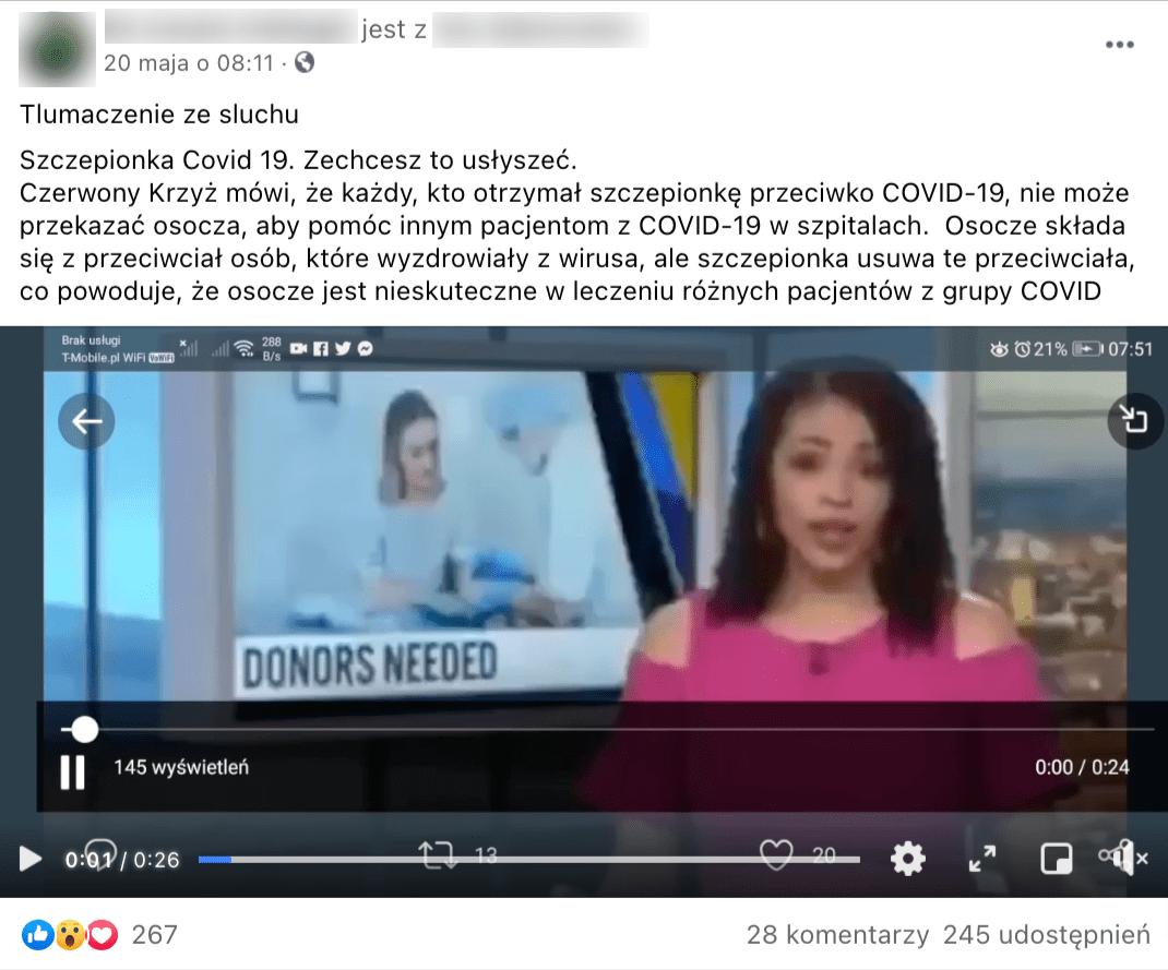 Zrzut ekranu posta opublikowanego naFacebooku zprywatnego konta zzałączonym filmem natemat oddawania osocza. Wtreści posta znalazło się tłumaczenie słów dziennikarki, która podawała informacje wtrakcie emisji nagrania.