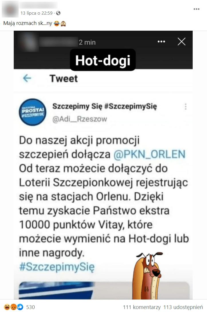 Zrzut ekranu wpisu naFacebooku, wktórym pisano orzekomych planach nagradzania hot dogami nastacjach paliw Orlen zazarejestrowanie się wloterii nastacji.