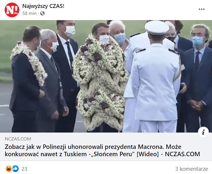 Zrzut ekranu, który przedstawia wpis profilu Najwyższy CZAS! naFacebooku. Dołączono doniego artykuł opatrzony okładką przedstawiającą Emmanuela Macrona obwieszonego kwiatami od głowy pokolana.